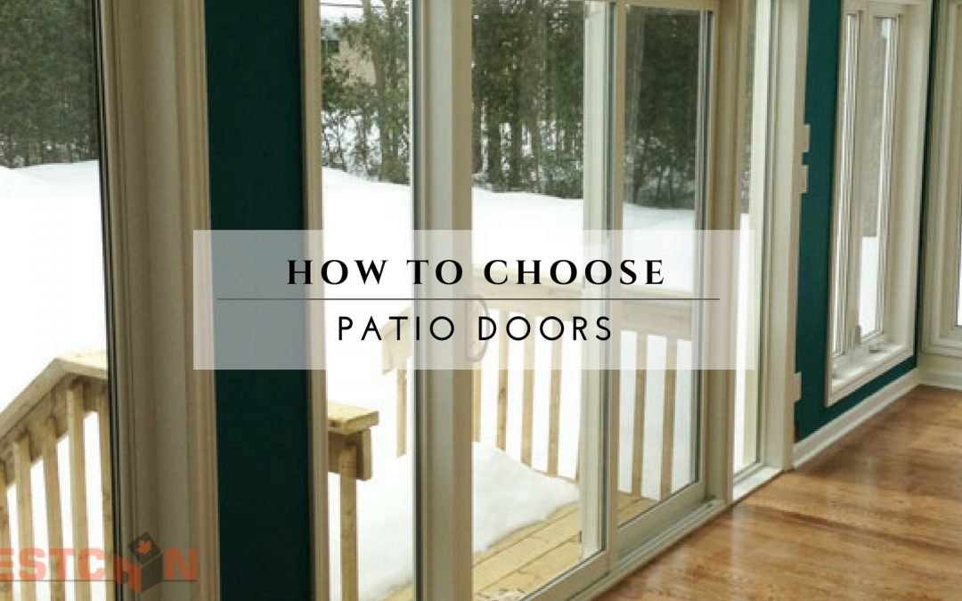 How To Choose Patio Doors