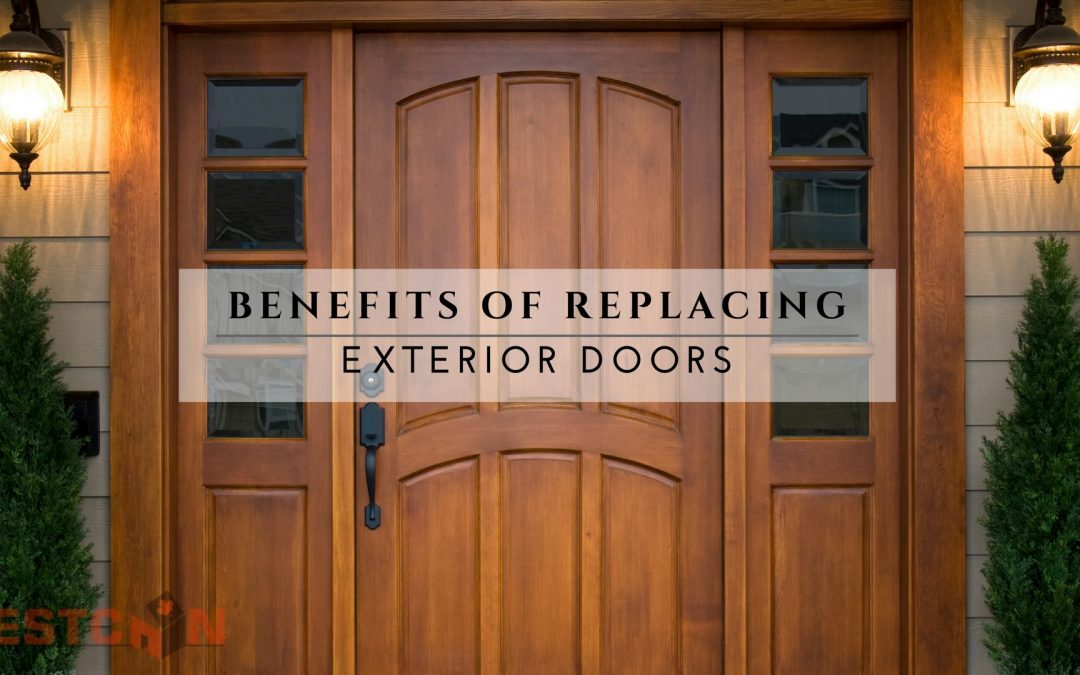Benefits of Replacing Exterior Doors