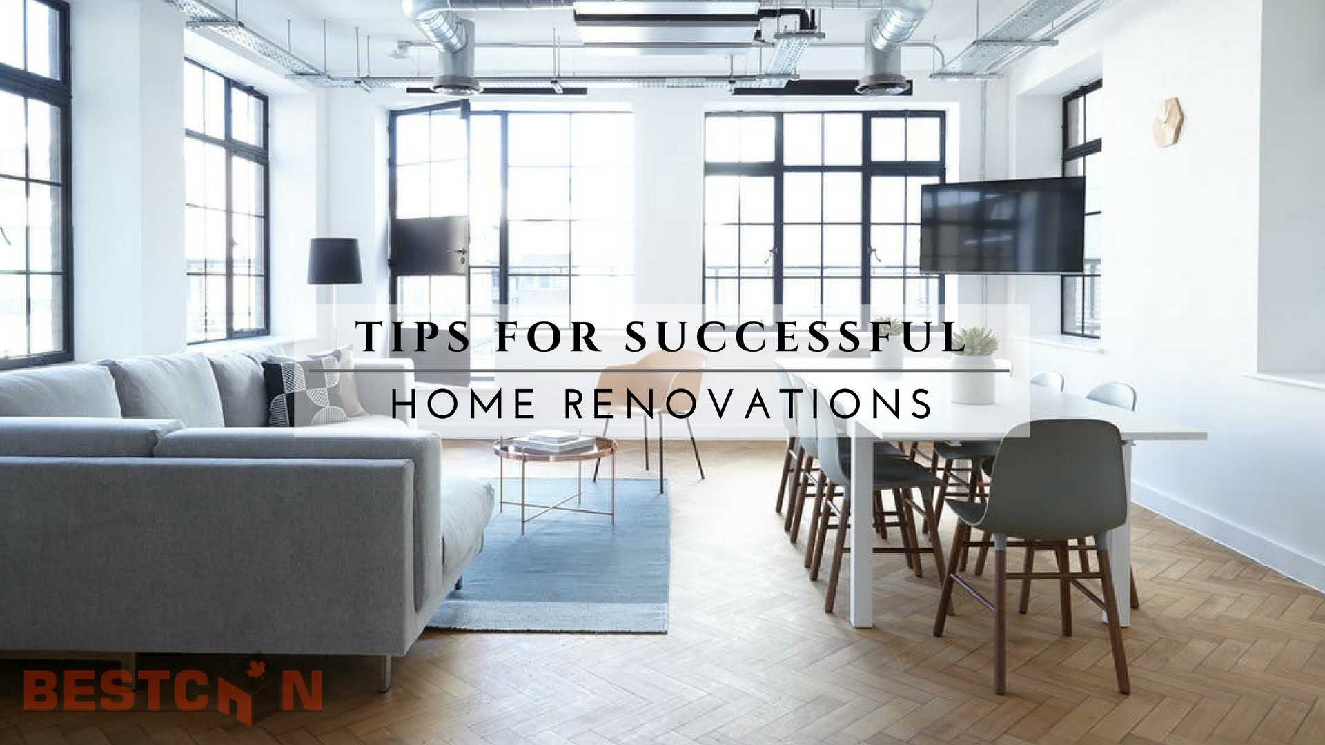 Tips For Successful Home Renovations Bestcan Ottawa