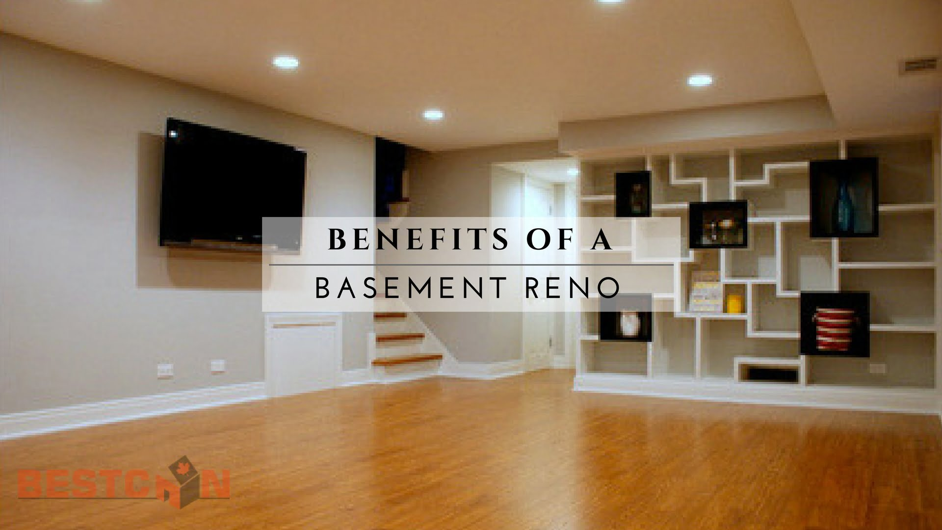 Benefits Of A Basement Renovation Bestcan Ottawa Home