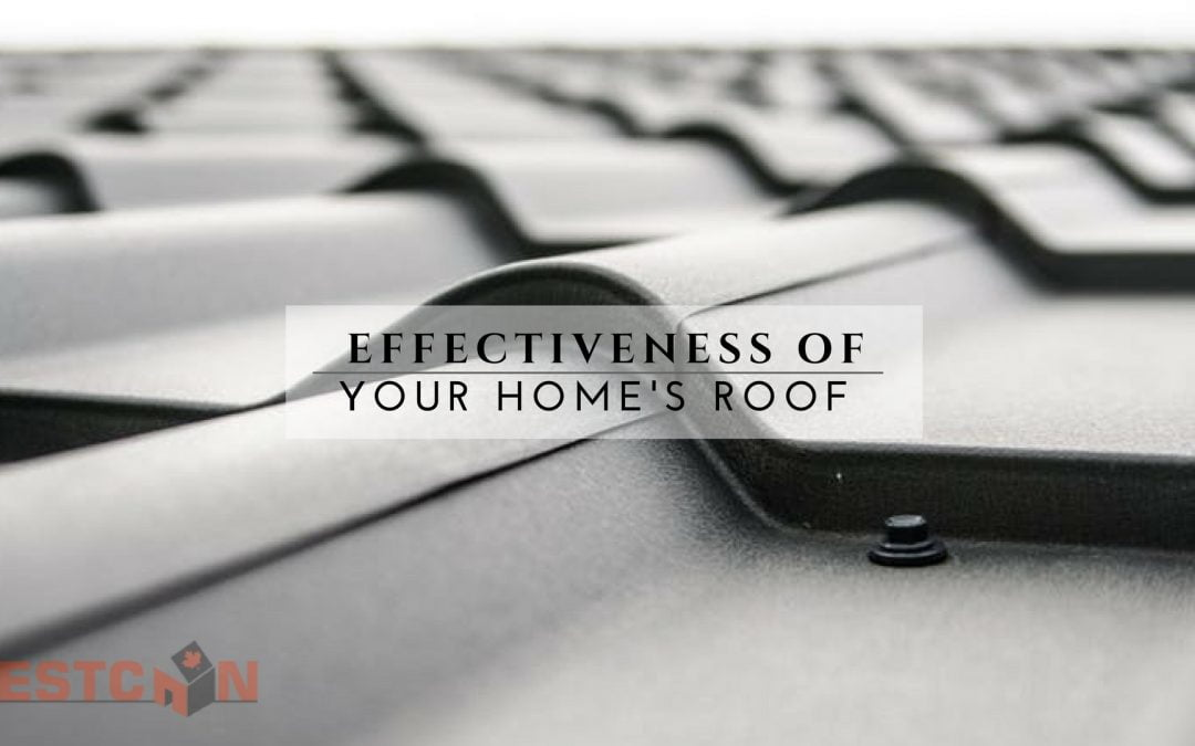 Effectiveness of Your Home's Roof