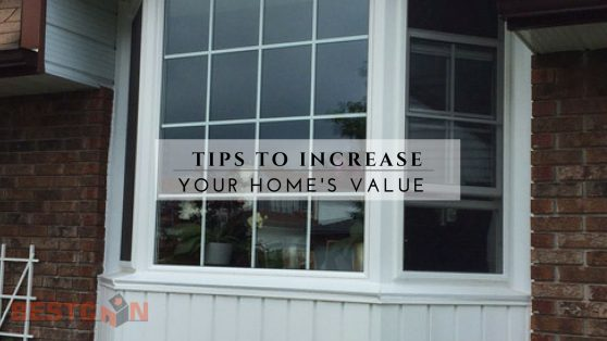 Tips to Increase Your Home's Value - BestCan - Ottawa Windows & Doors